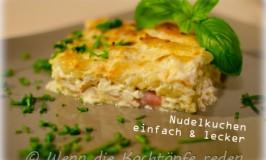 Nudelkuchen: so einfach und so lecker