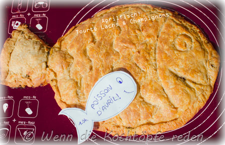 Tourte-Lachs-Champignons-April-Fisch