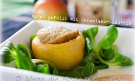 Äpfel gefüllt mit Gänseleber-Soufflé