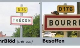 Lustige Dorfsnamen in Frankreich