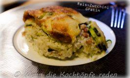 Reis-Zucchini-Gratin super einfach von meiner Tante Catherine