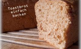 Weiches Toastbrot einfach selber backen