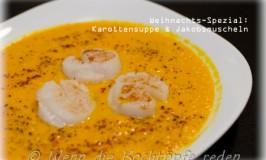 Weihnachts-Spezial : würzige Karottensuppe mit Jakobsmuscheln