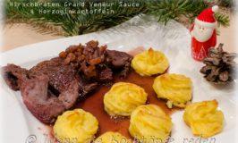 Weihnachtliche einfache Hauptspeise:  Hirschbraten nach Art des großen Jagd-Meisters und Herzoginkartoffeln